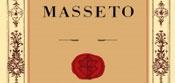 Masseto 2016 2015 2014 2012 2011 - Toscana IGT // вино Массето 2005-2016 года